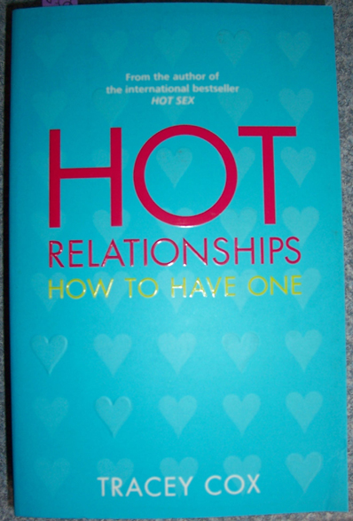 Image for Hot Relationships: How to Have One