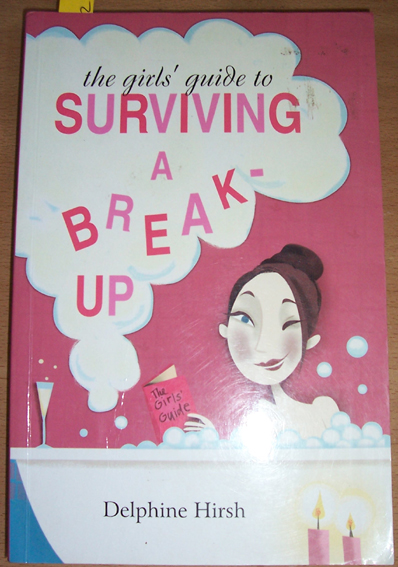 Image for Girls Guide to Surviving A Breakup, The