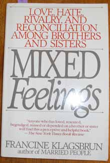 Image for Mixed Feelings: Love, Hate, Rivalry, and Reconciliation Among Brothers and Sisters
