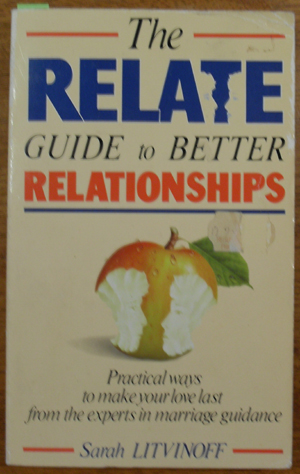 Image for Relate Guide to Better Relationships, The