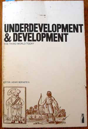 Image for Underdevelopment & Development: The Third World Today