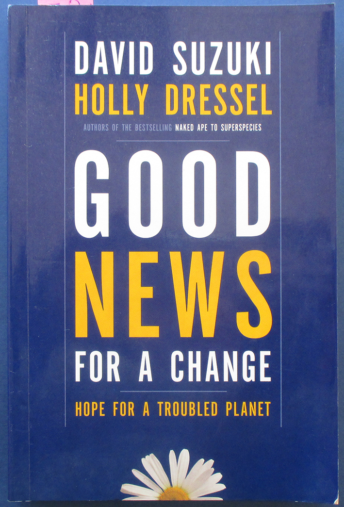 Image for Good News For a Change: Hope for a Troubled Planet