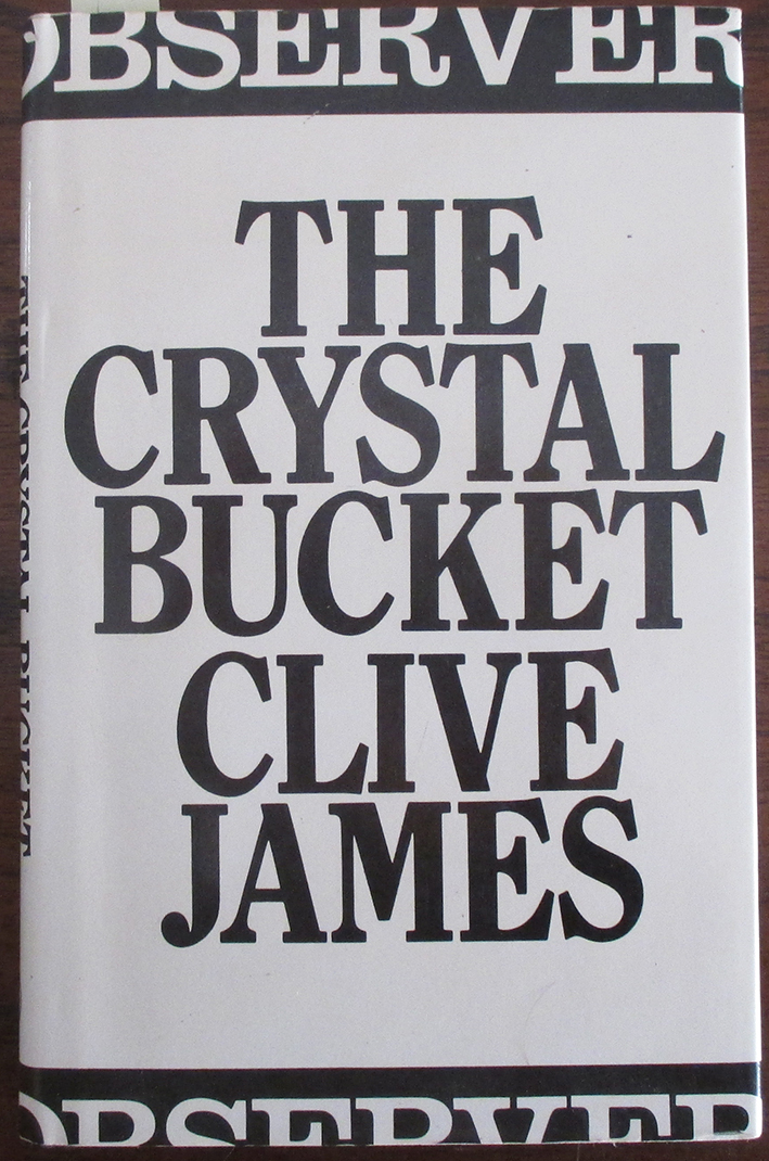 Image for Crystal Bucket, The: Television Criticism From the Observer 1976-79