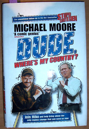 Image for Dude, Where's My Country?