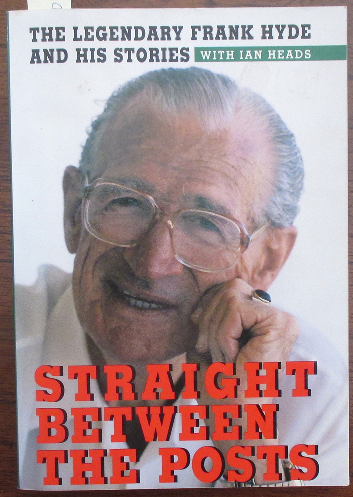 Image for Straight Between the Posts: The Legendary Frank Hyde and His Stories