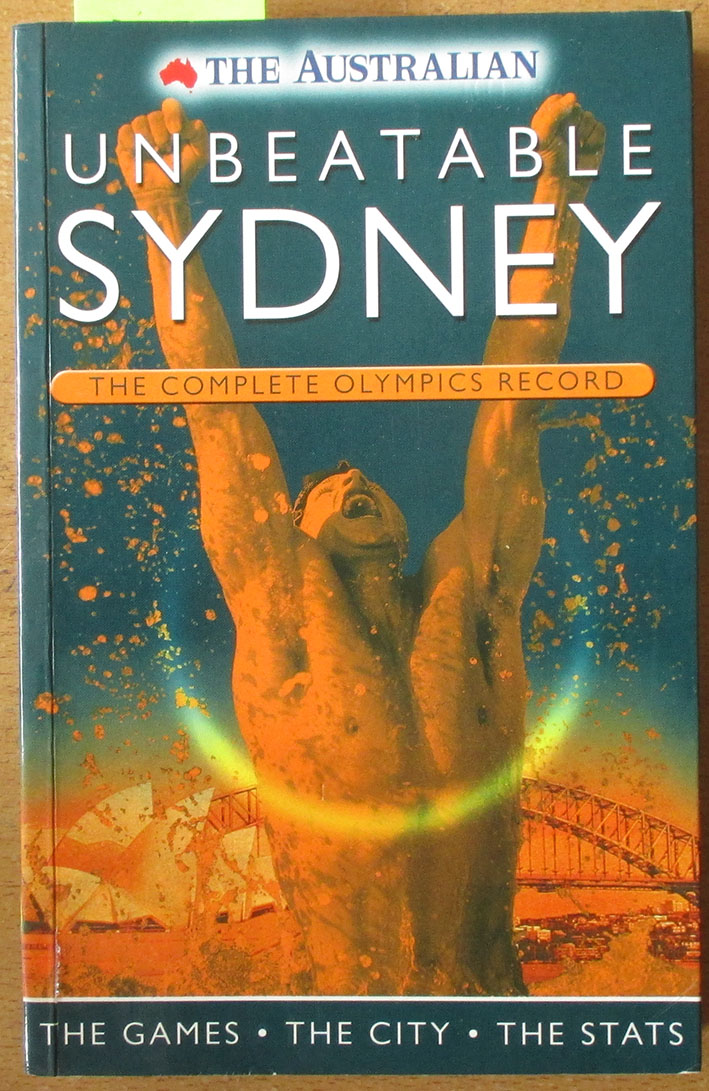 Image for Unbeatable Sydney: The Complete Olympics Record - The Game, The City, The Stats