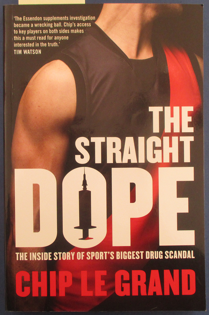Image for Straight Dope, The: The Inside Story of Sport's Biggest Drug Scandal