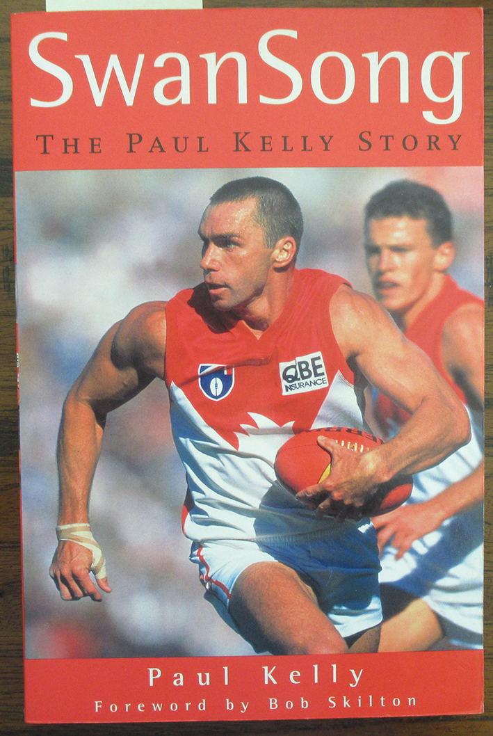 Image for Swan Song: The Paul Kelly Story