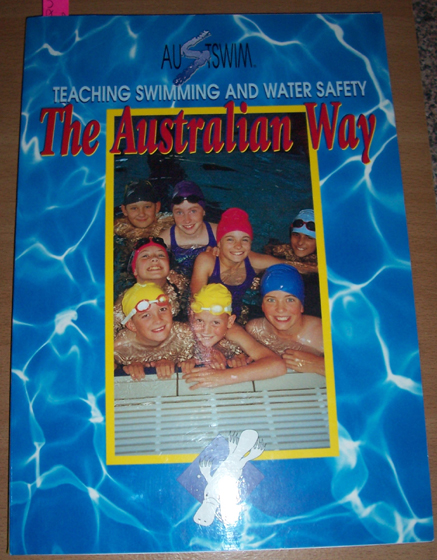 Image for Austwim: Teaching Swimming and Water Safety: The Australian Way