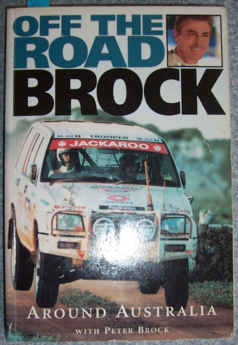 Image for Off The Road Brock: Around Australia With Peter Brock