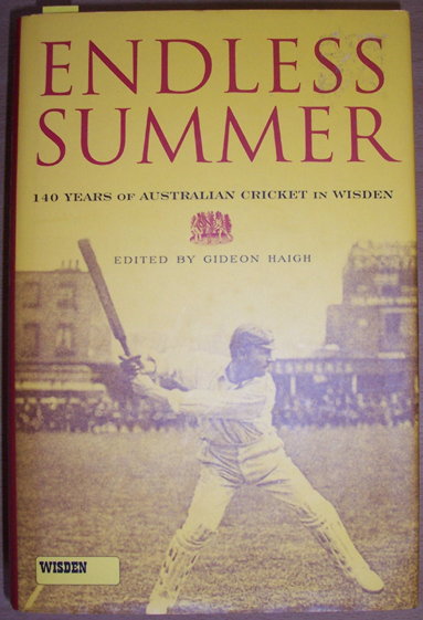 Image for Endless Summer: 140 Years of Australian Cricket in Wisden