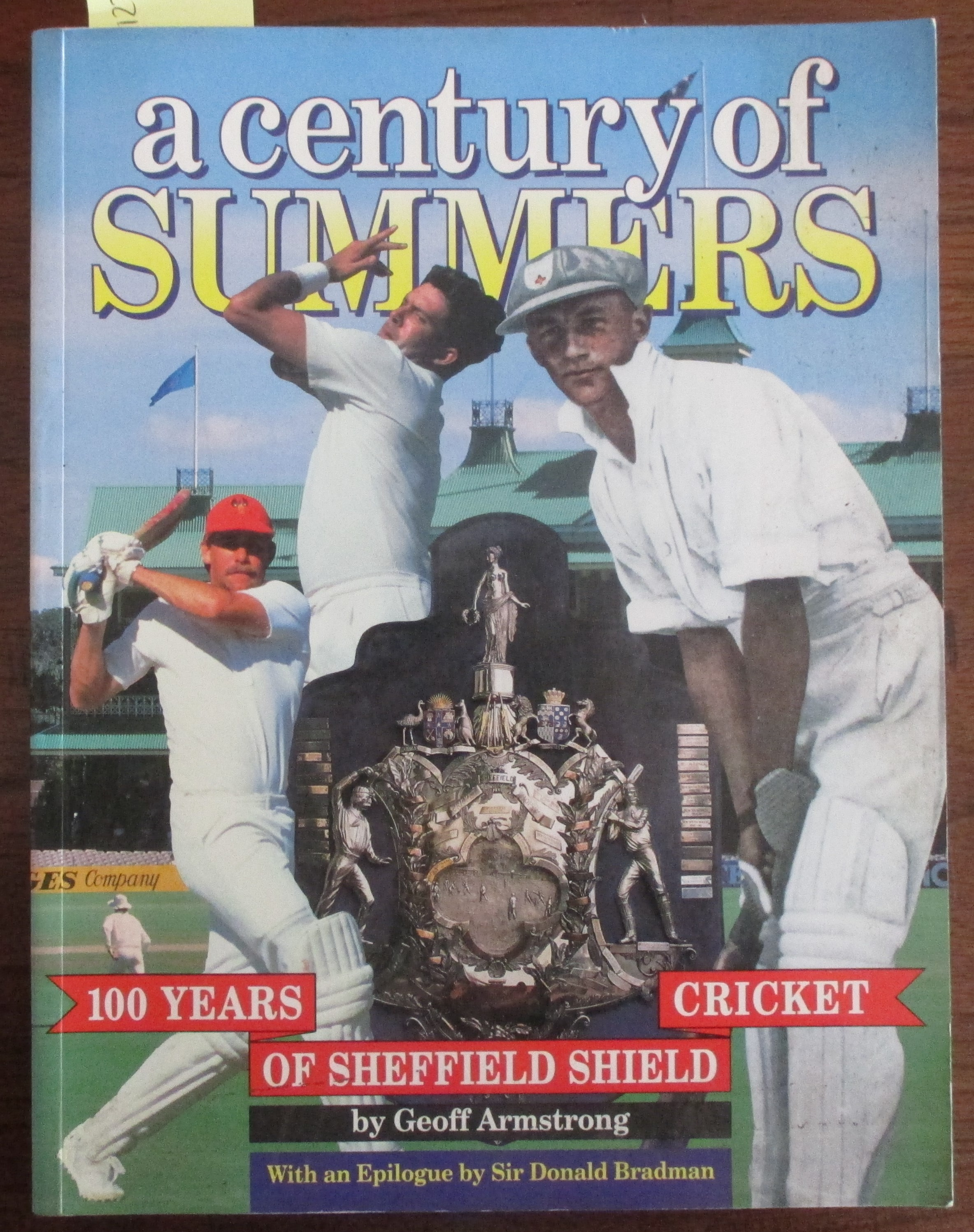 Image for Century of Summers, A: 100 Years of Sheffield Shield Cricket