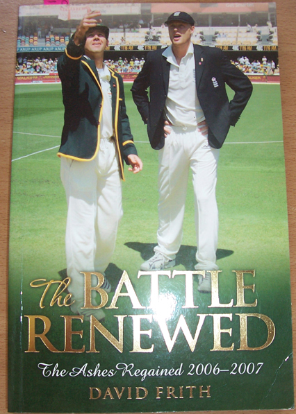 Image for Battle Renewed, The: The Ashes Regained 2006-2007