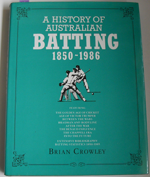 Image for History of Australian Batting 1850-1986, A