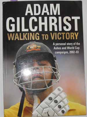 Image for Walking to Victory: A Personal Story of the Ashes and World Cup Campaigns, 2002-03