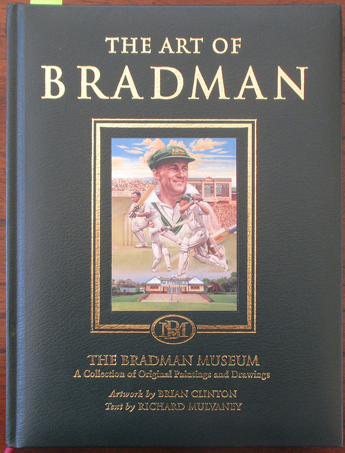 Image for Art of Bradman, The: A Collection of Original Paintings and Drawings (The Bradman Museum)