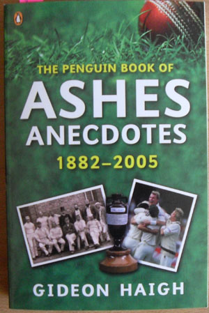 Image for Penguin Book of Ashes Anecdotes, The: 1882-2005