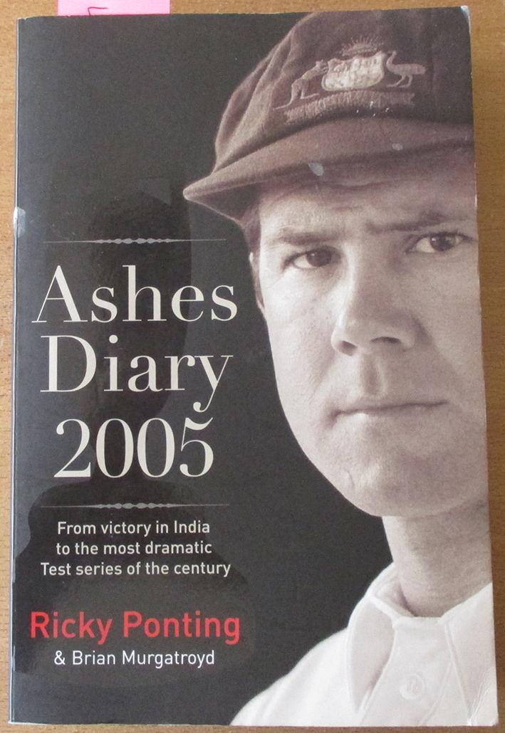 Image for Ashes Diary 2005: From Victory in India to the Most Dramatic Test Series of the Century