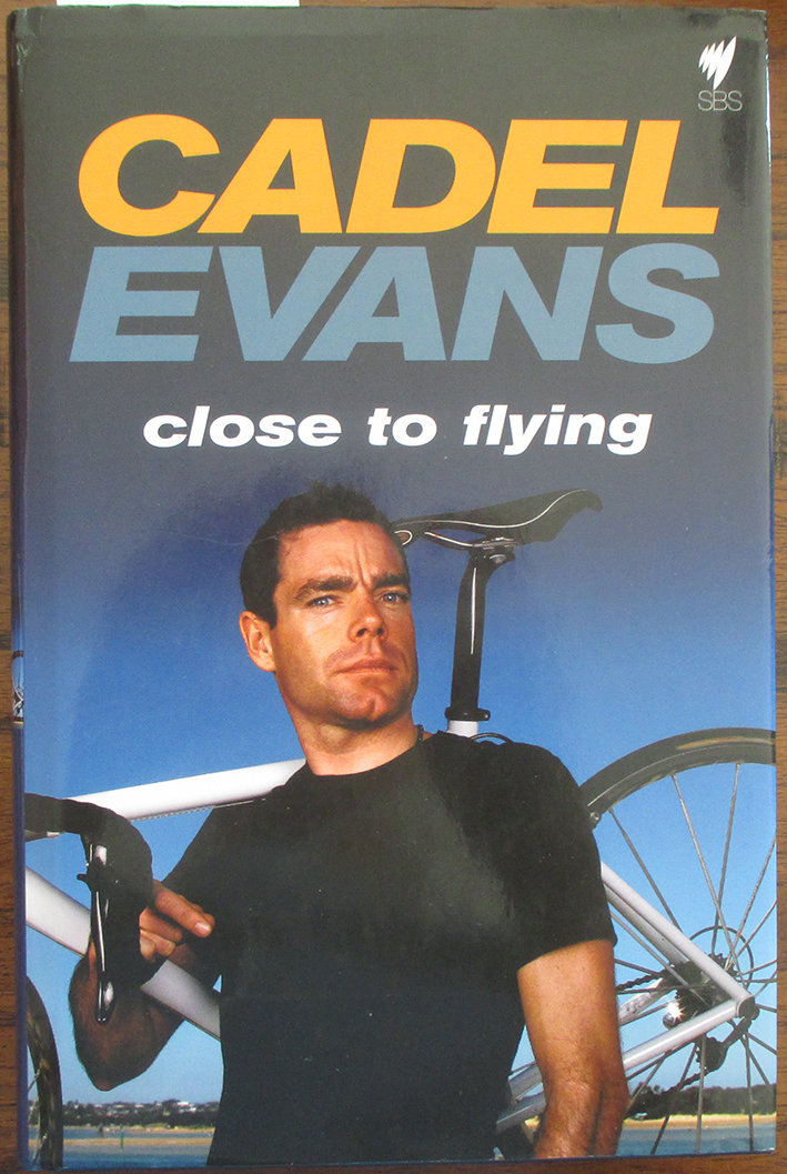 Image for Cadel Evans: Close to Flying
