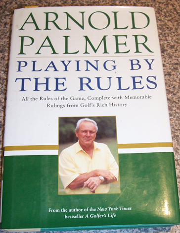 Image for Playing By the Rules: All the Rules of the Game, Complete with Memorable Rulings from Golf's Rich History