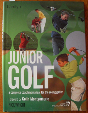 Image for Junior Golf: A Complete Coaching Manual for the Young Golfer