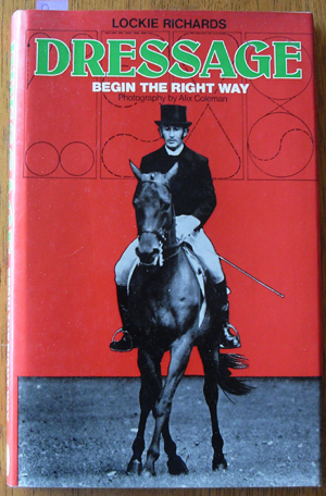 Image for Dressage: Begin the Right Way
