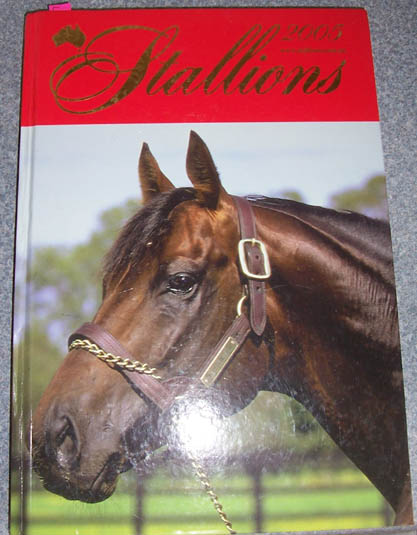 Image for Stallions 2005: A Directory of Australia's Thoroughbred Sires (Volume 17)