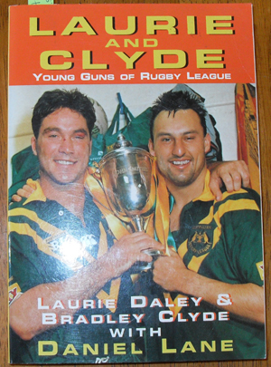 Image for Laurie and Clyde: Young Guns of Rugby League