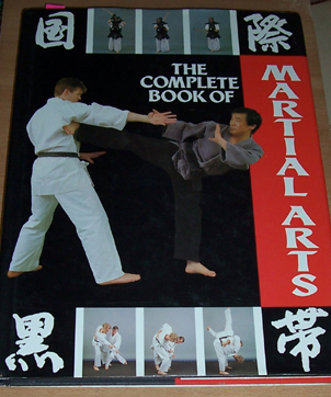 Image for Complete Book of Martial Arts, The