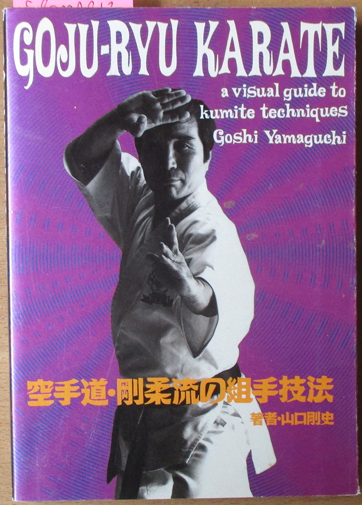 Image for Goju-Ryu Karate: A Visual Guide to Kumite Techniques