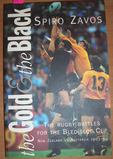Image for Gold and The Black, The: The Rugby Battles for the Bledisloe Cup: New Zealand Vs Australia 1903-94