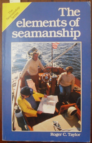 Image for Elements of Seamanship, The: The Seamanship Series
