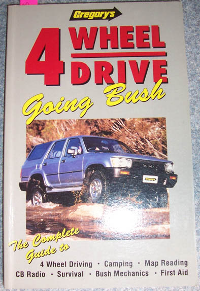 Image for 4 Wheel Drive: Going Bush (Gregory's)