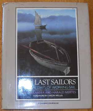 Image for Last Sailors, The: The Final Days of Working Sail
