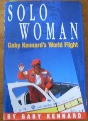 Image for Solo Woman: Gaby Kenard's World Flight
