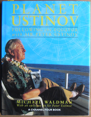 Image for Planet Ustinov: Following the Equator with Sir Peter Ustinov