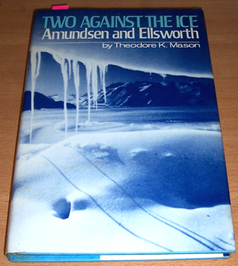 Image for Two Against the Ice: Amundsen and Ellsworth