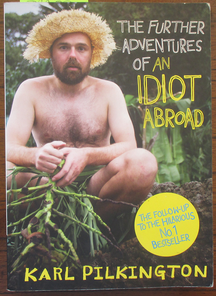 Image for Further Adventures of An Idiot Abroad, The