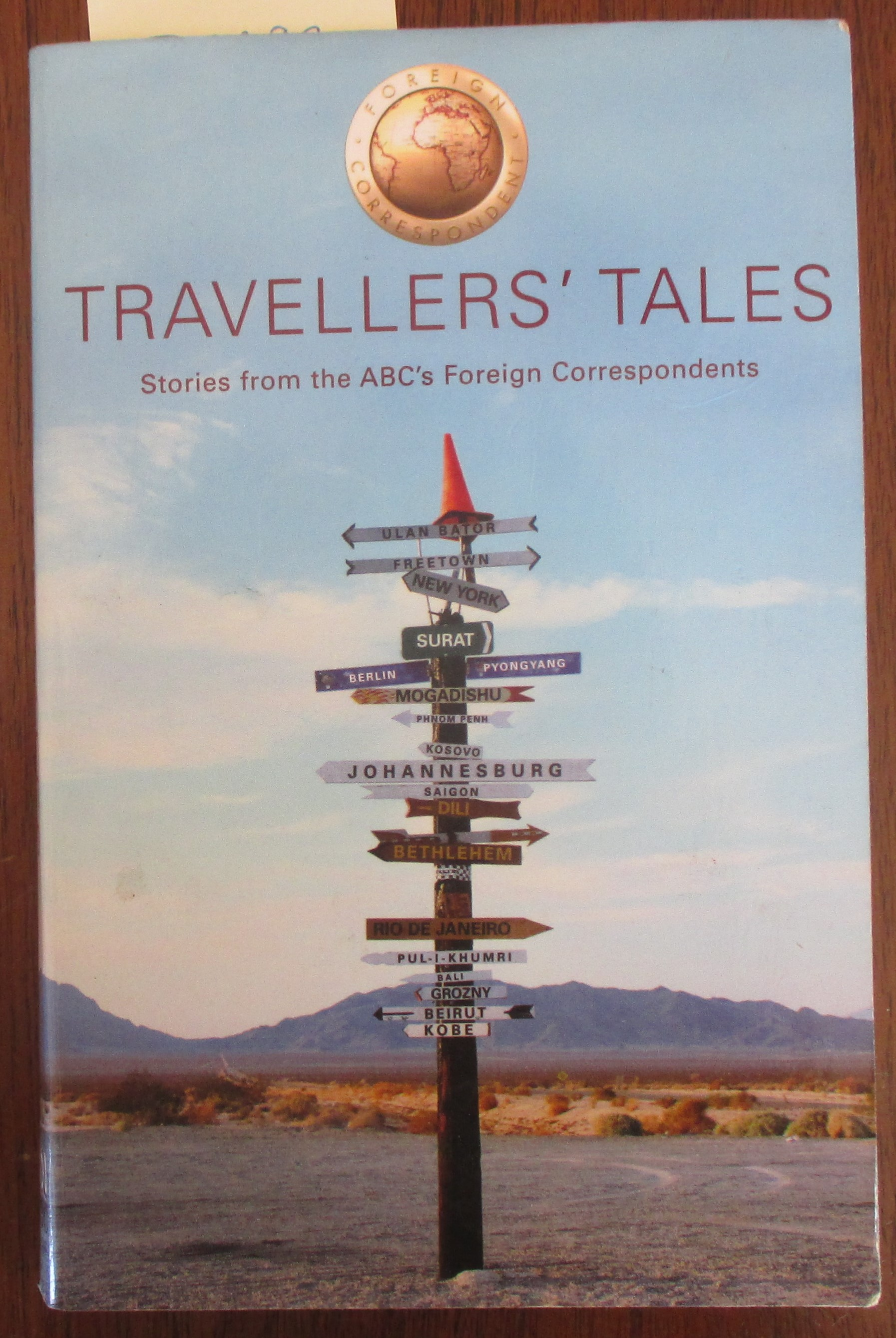 Image for Travellers' Tales: Stories From the ABC's Foreign Correspondents