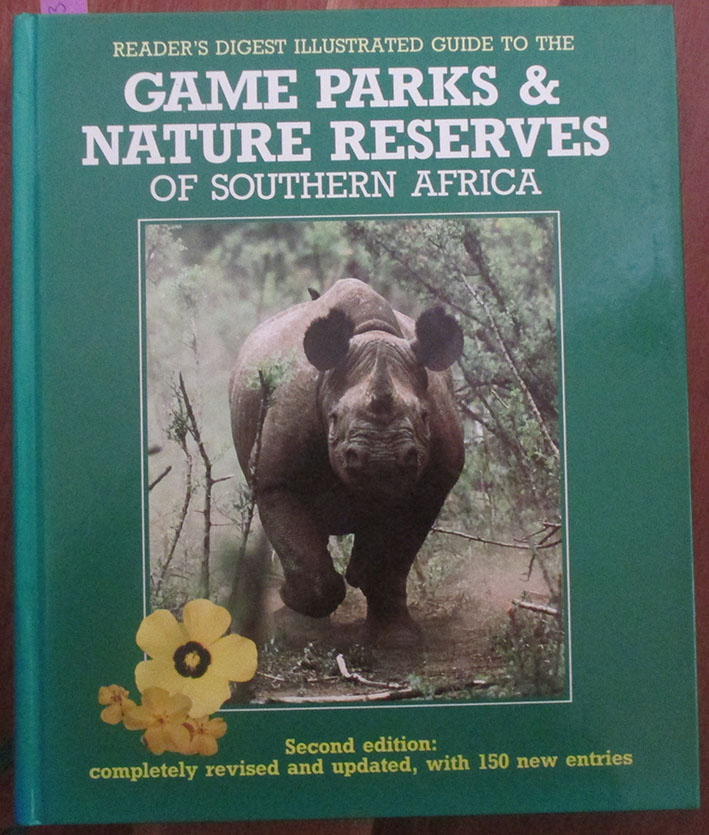 Image for Reader's Digest Illustrated Guide to the Game Parks & Nature Reserves of Southern Africa