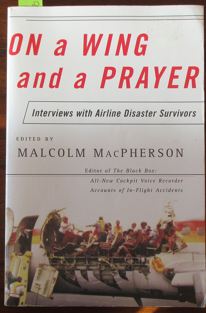 Image for On a Wing and a Prayer: Interviews With Airline Disaster Survivors