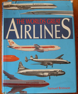 Image for Worlds Great Airlines, The