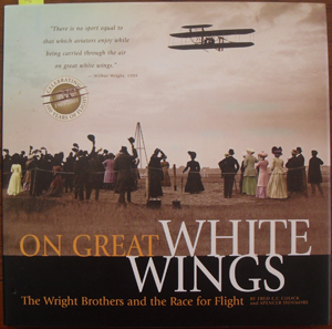 Image for On Great White Wings: The Wright Brother and the Race For Flight