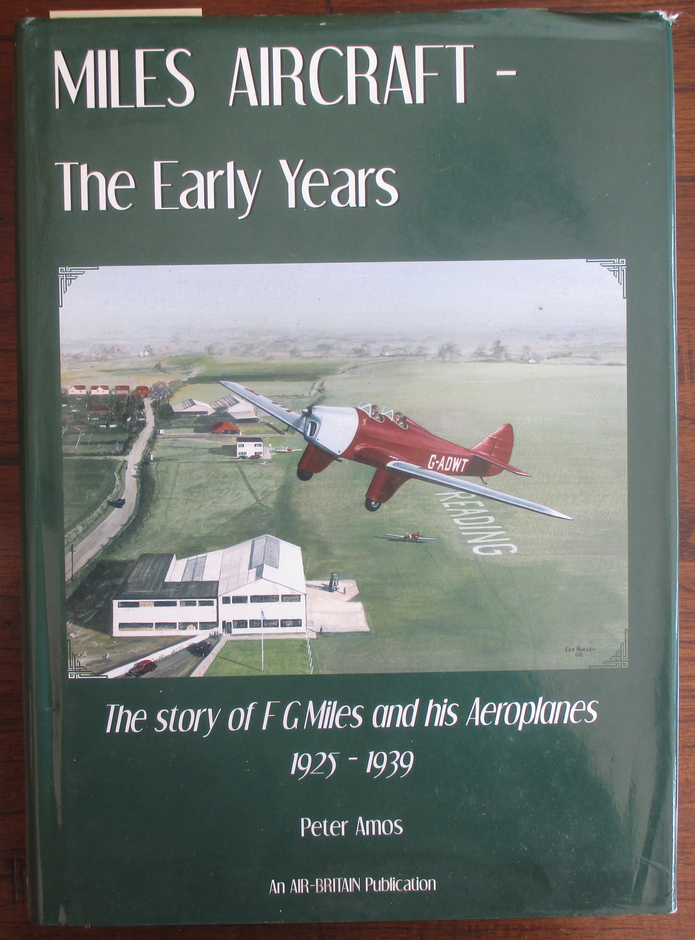 Image for Miles Aircraft: The Early Years - The Story of F G Miles and His Aeroplanes (1925-1939)