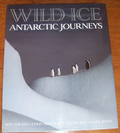Image for Wild Ice: Antarctic Journeys