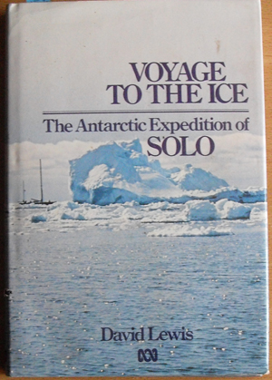 Image for Voyage to the Ice: The Antarctic Expedition of SOLO