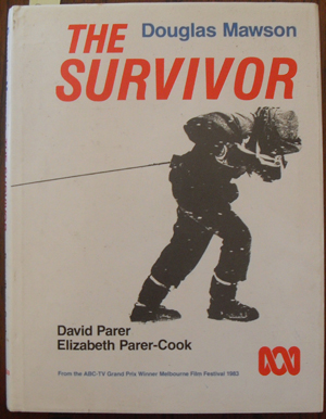 Image for Survivor, The: Douglas Mawson