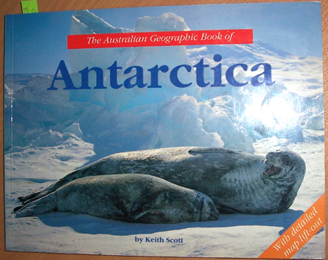 Image for Australian Geographic Book of Antarctica, The