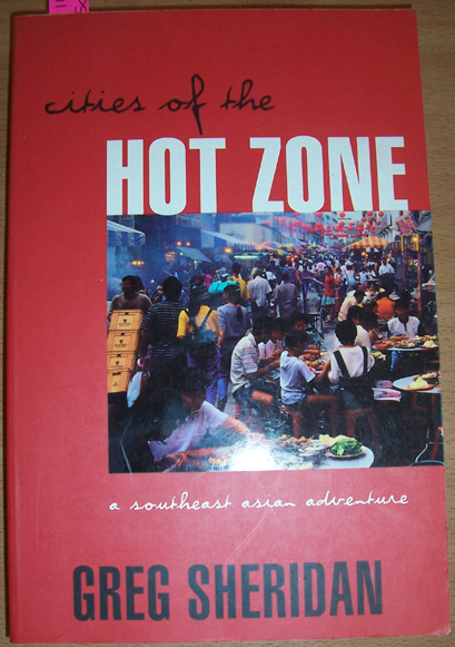 Image for Cities of the Hot Zone: A Southeast Asian Adventure