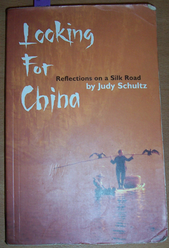 Image for Looking for China: Reflections on a Silk Road